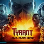 Tyrant Unleashed